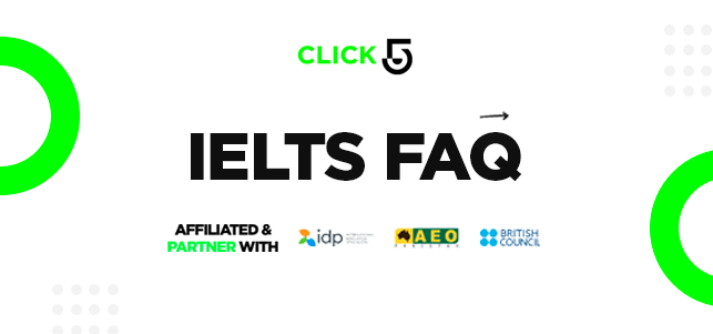 IELTS FAQ's From Click5